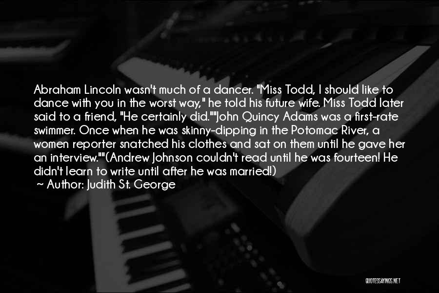 First Interview Quotes By Judith St. George