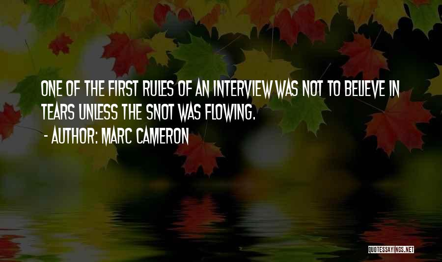 First Interview Quotes By Marc Cameron