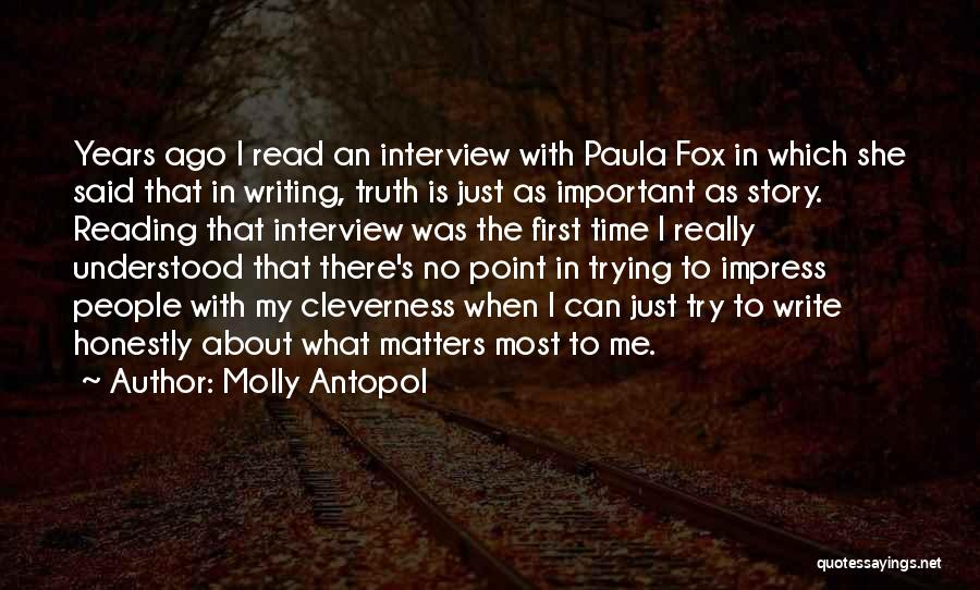 First Interview Quotes By Molly Antopol