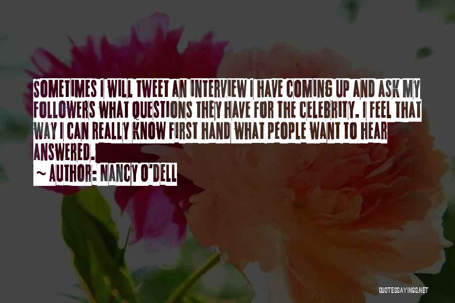 First Interview Quotes By Nancy O'Dell