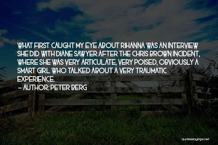 First Interview Quotes By Peter Berg