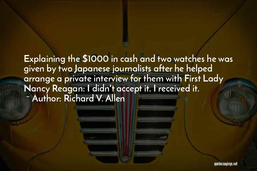 First Interview Quotes By Richard V. Allen