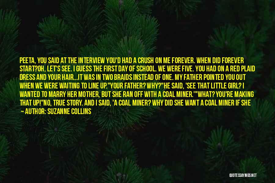 First Interview Quotes By Suzanne Collins