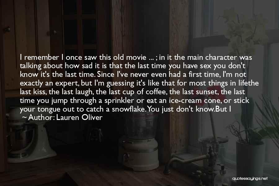 First Kiss Last Kiss Quotes By Lauren Oliver