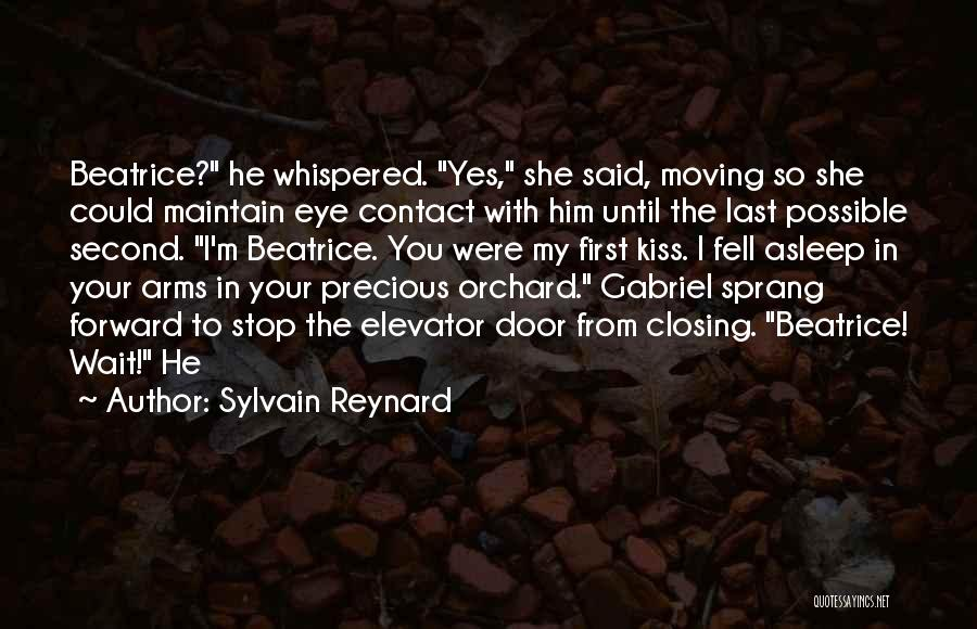 First Kiss Last Kiss Quotes By Sylvain Reynard