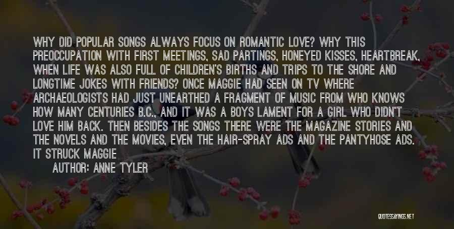 First Kisses Quotes By Anne Tyler