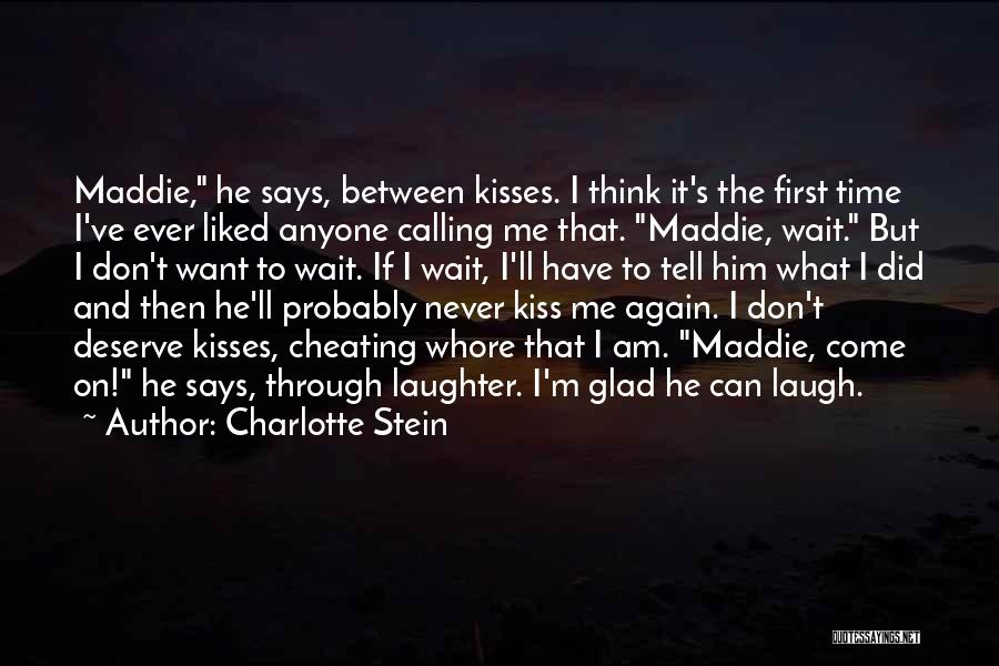 First Kisses Quotes By Charlotte Stein