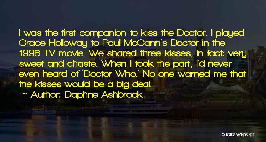 First Kisses Quotes By Daphne Ashbrook