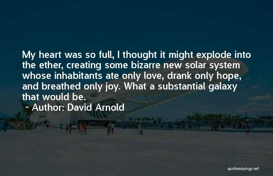 First Kisses Quotes By David Arnold
