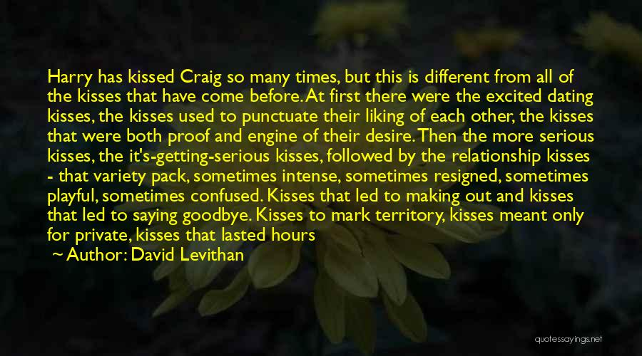 First Kisses Quotes By David Levithan