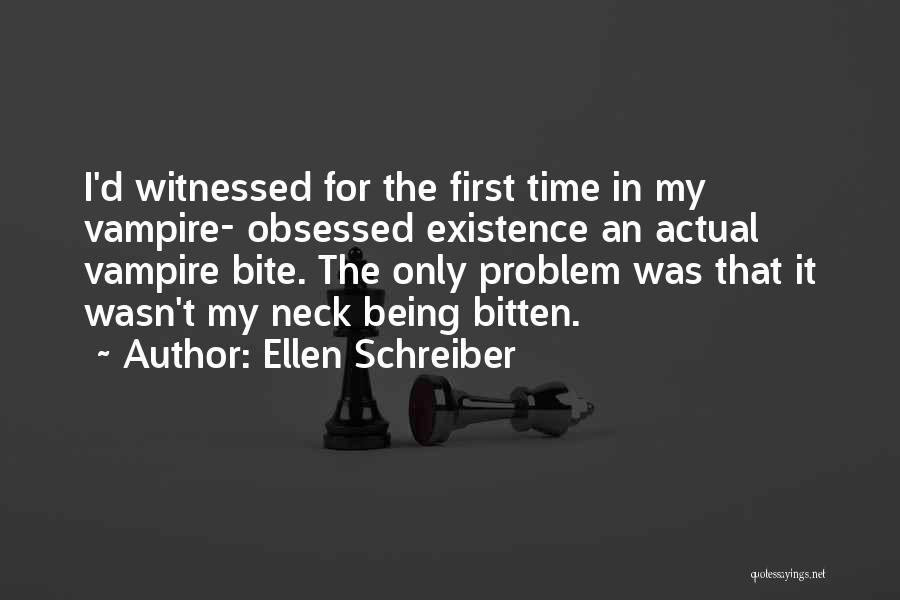 First Kisses Quotes By Ellen Schreiber