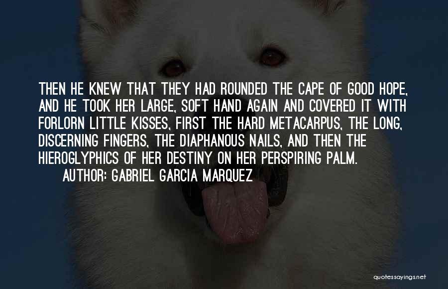 First Kisses Quotes By Gabriel Garcia Marquez