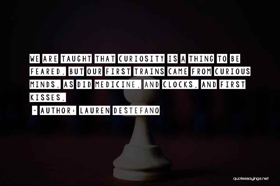 First Kisses Quotes By Lauren DeStefano