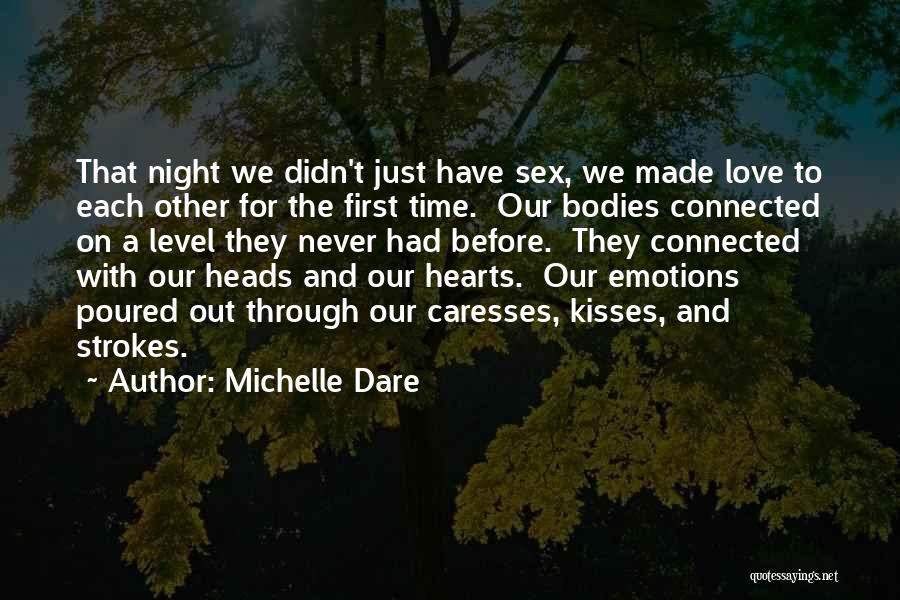 First Kisses Quotes By Michelle Dare