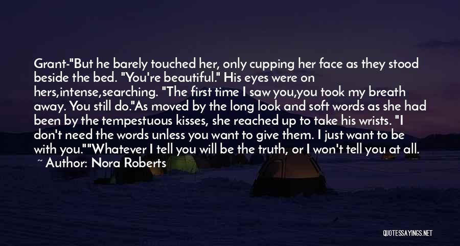 First Kisses Quotes By Nora Roberts