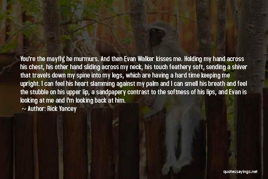 First Kisses Quotes By Rick Yancey