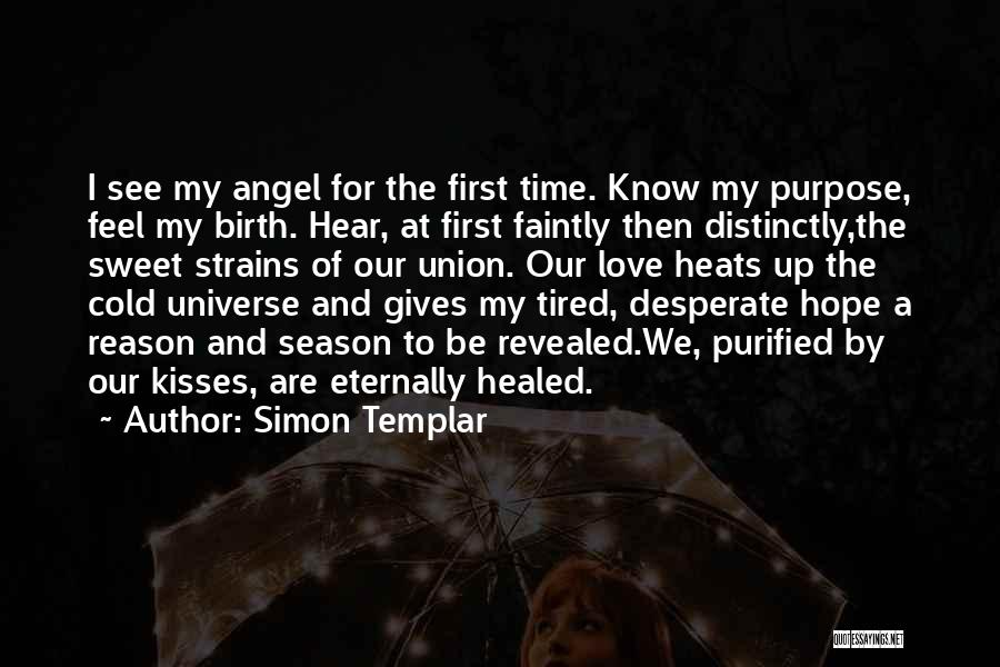 First Kisses Quotes By Simon Templar