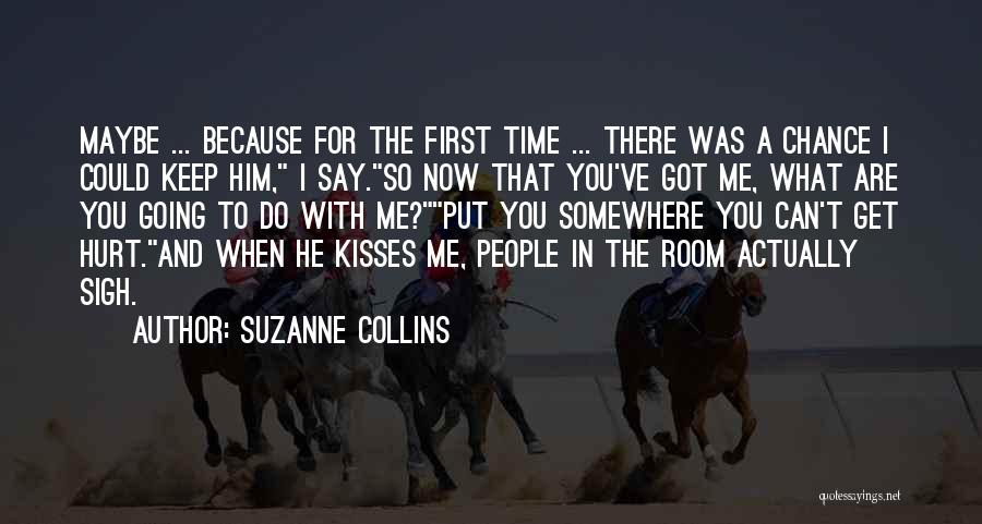 First Kisses Quotes By Suzanne Collins