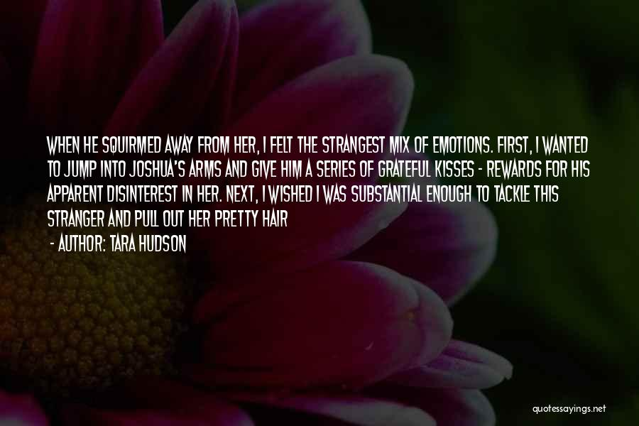 First Kisses Quotes By Tara Hudson