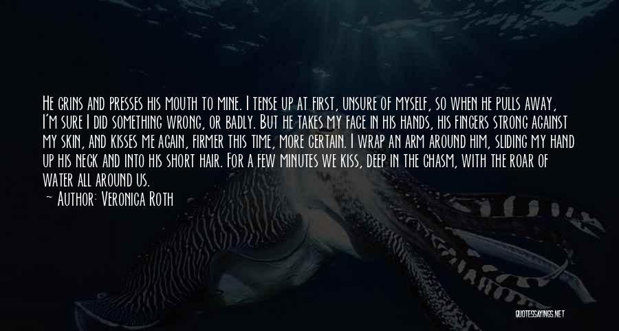 First Kisses Quotes By Veronica Roth