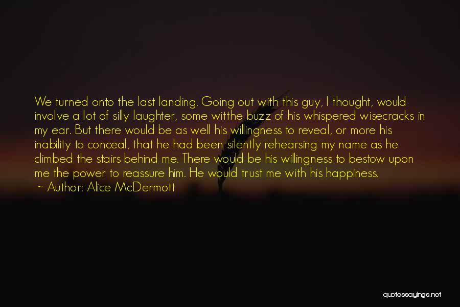 First Love Impressions Quotes By Alice McDermott