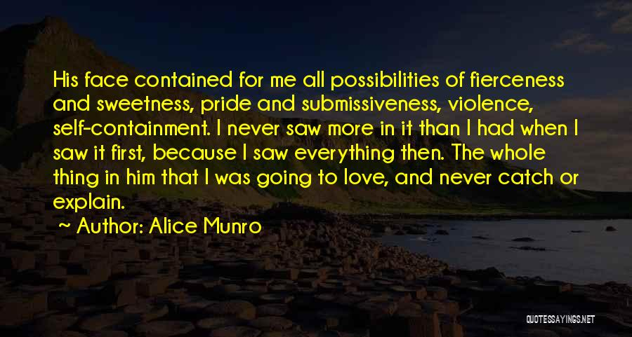 First Love Impressions Quotes By Alice Munro