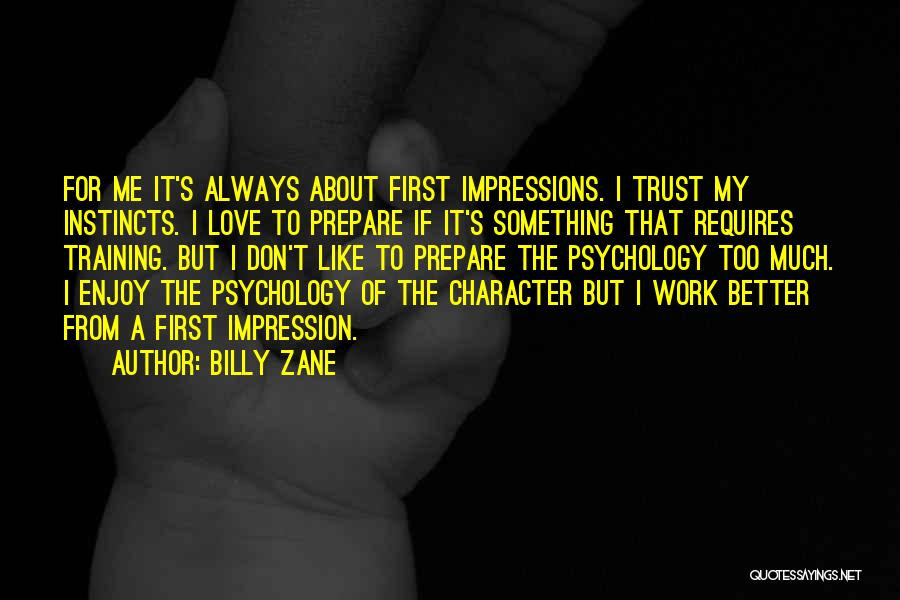 First Love Impressions Quotes By Billy Zane