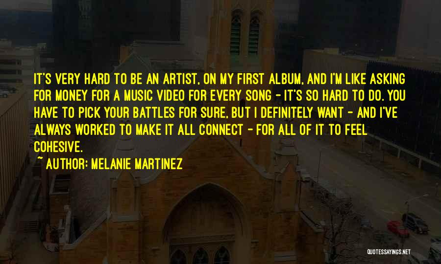 First Music Video Quotes By Melanie Martinez