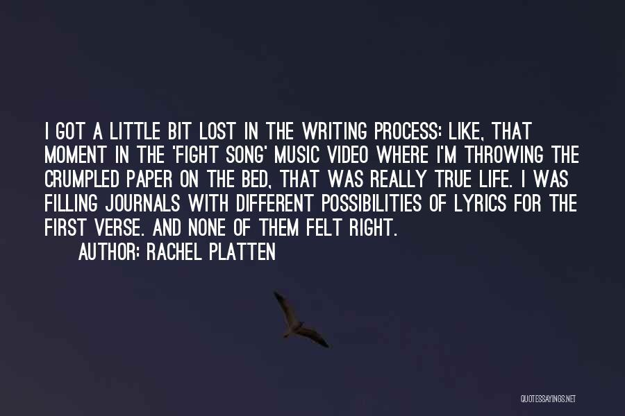 First Music Video Quotes By Rachel Platten