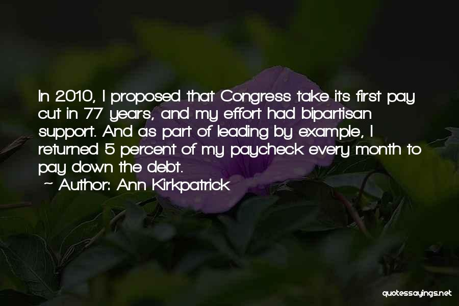 First Paycheck Quotes By Ann Kirkpatrick