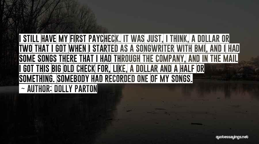 First Paycheck Quotes By Dolly Parton