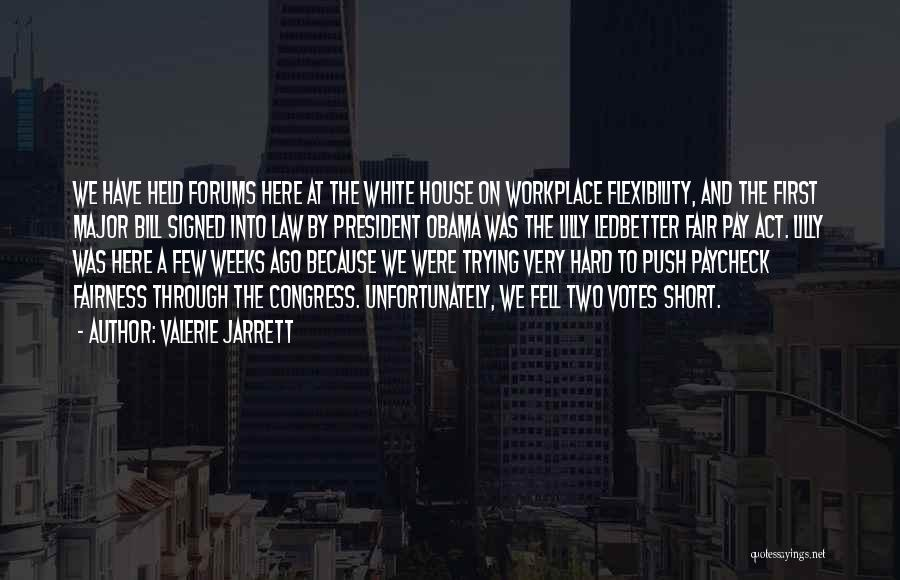 First Paycheck Quotes By Valerie Jarrett