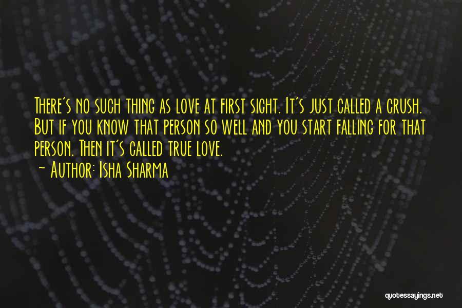 First Sight Crush Quotes By Isha Sharma