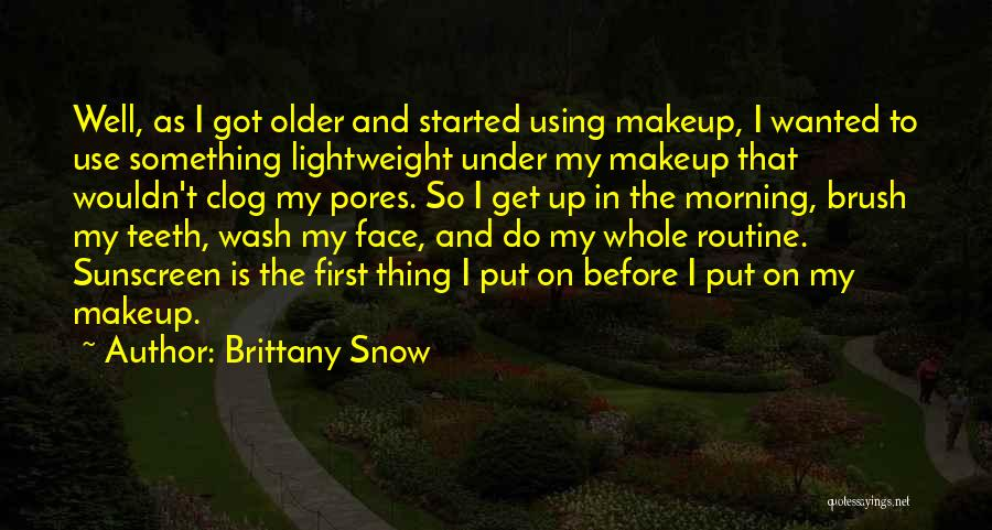 First Snow Quotes By Brittany Snow
