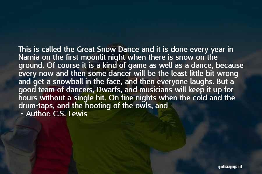 First Snow Quotes By C.S. Lewis