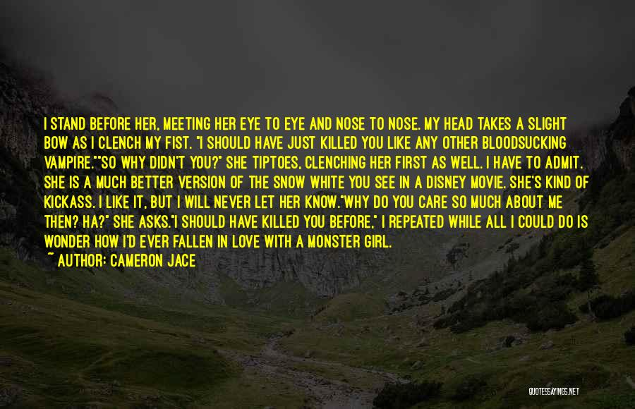 First Snow Quotes By Cameron Jace