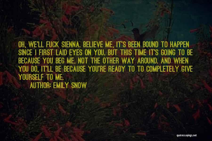 First Snow Quotes By Emily Snow