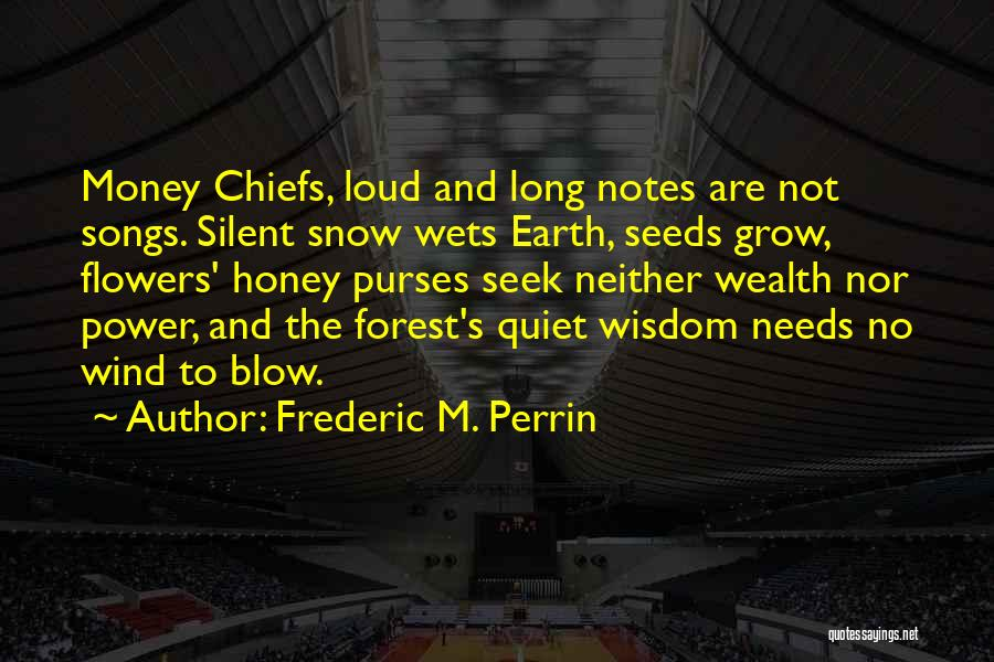 First Snow Quotes By Frederic M. Perrin