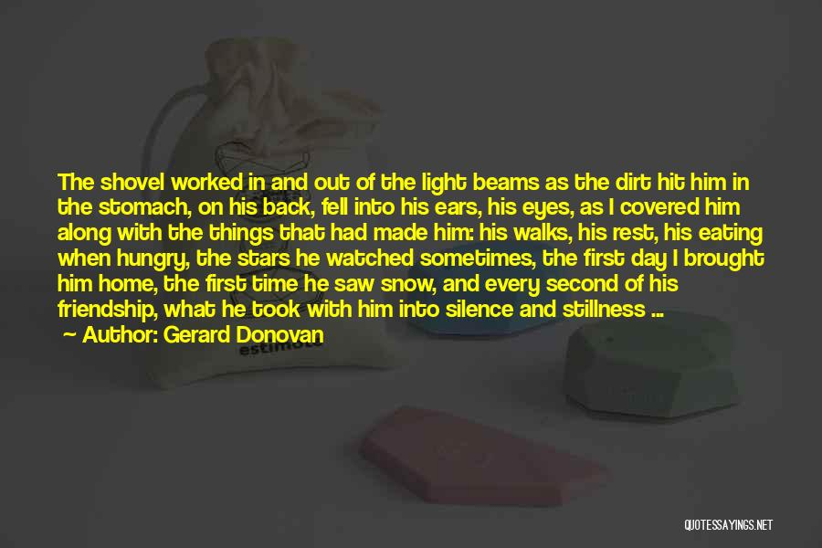 First Snow Quotes By Gerard Donovan