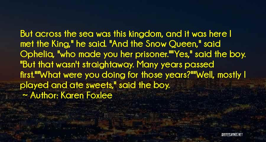 First Snow Quotes By Karen Foxlee