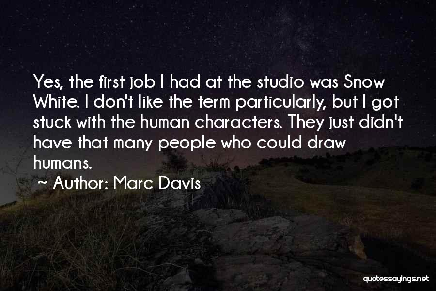 First Snow Quotes By Marc Davis