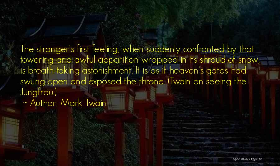 First Snow Quotes By Mark Twain