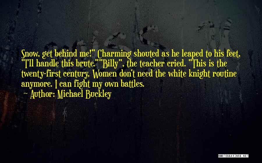 First Snow Quotes By Michael Buckley