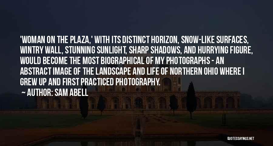 First Snow Quotes By Sam Abell