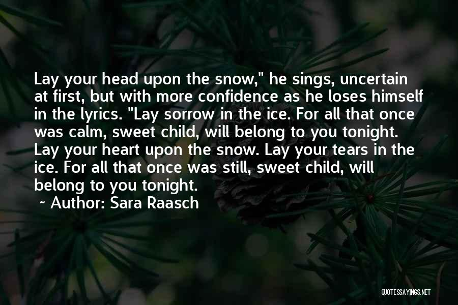 First Snow Quotes By Sara Raasch