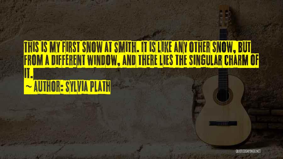 First Snow Quotes By Sylvia Plath