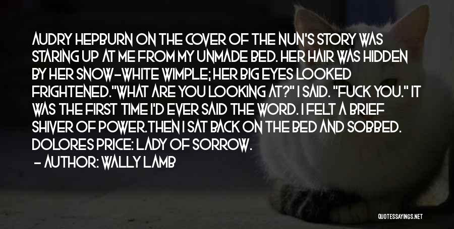 First Snow Quotes By Wally Lamb