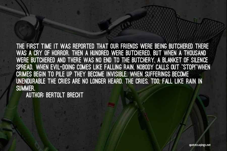 First Summer Rain Quotes By Bertolt Brecht