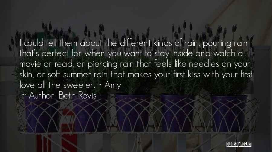 First Summer Rain Quotes By Beth Revis