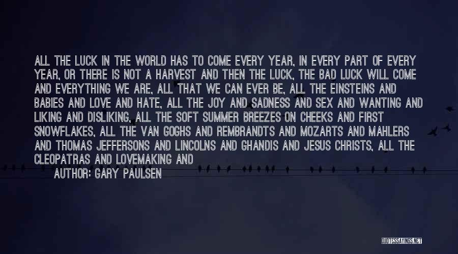 First Summer Rain Quotes By Gary Paulsen